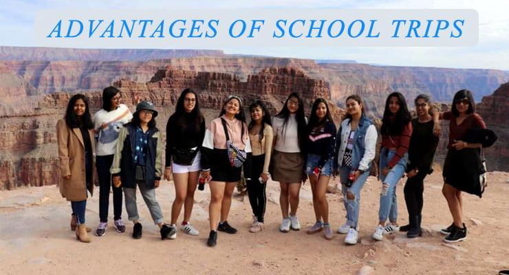 Advantages of School Trips