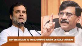 Shiv Sena Reacts to Rahul Gandhi's remark on Rahul Savarkar