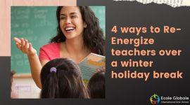 4 ways to Re-Energize teachers over a winter holiday break