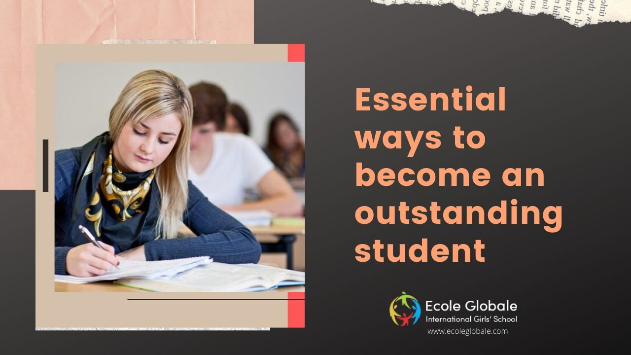 Essential ways to become an outstanding student