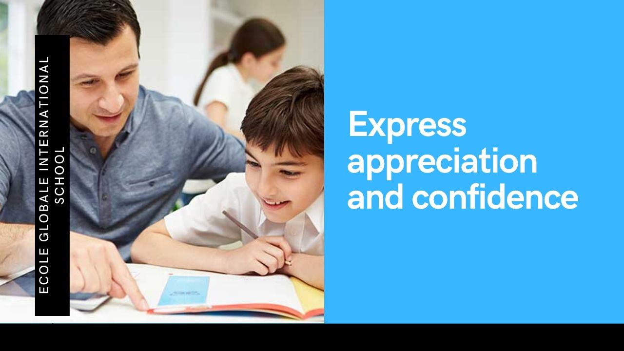 Express appreciation and confidence in child