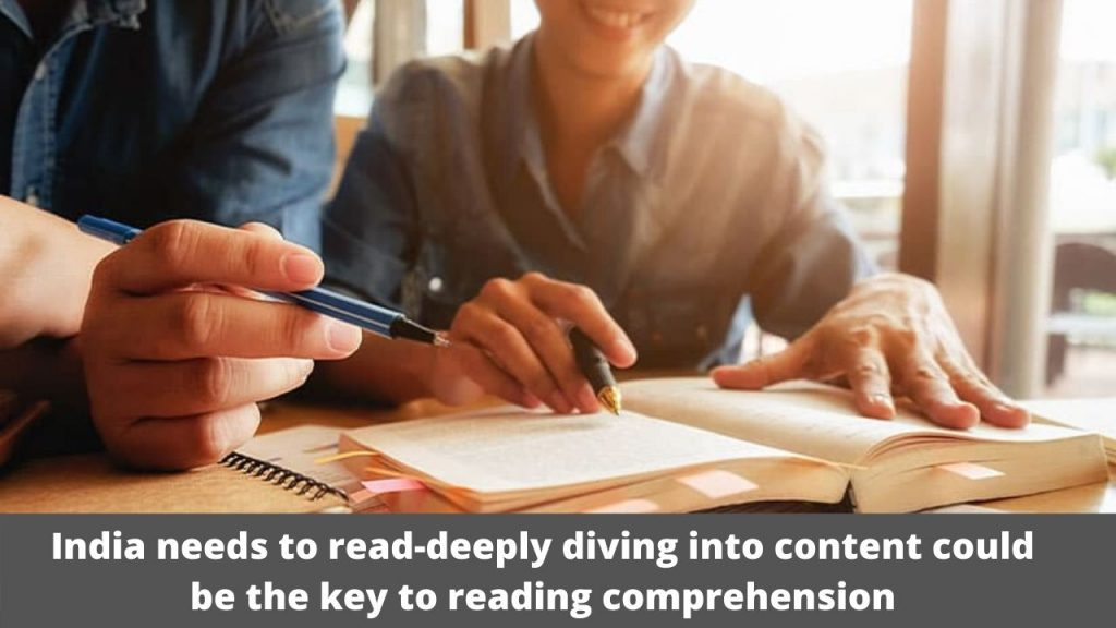 India needs to read-deeply diving into content could be the key to reading comprehension