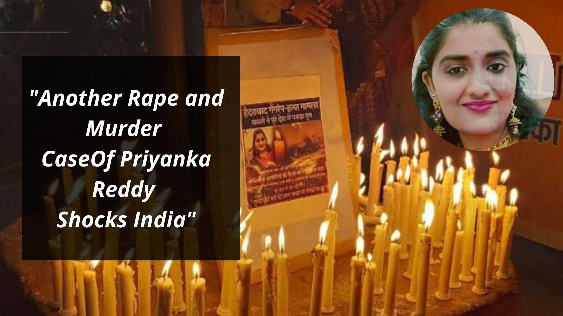 Another Rape and Murder Case Of Priyanka Reddy Shocks India