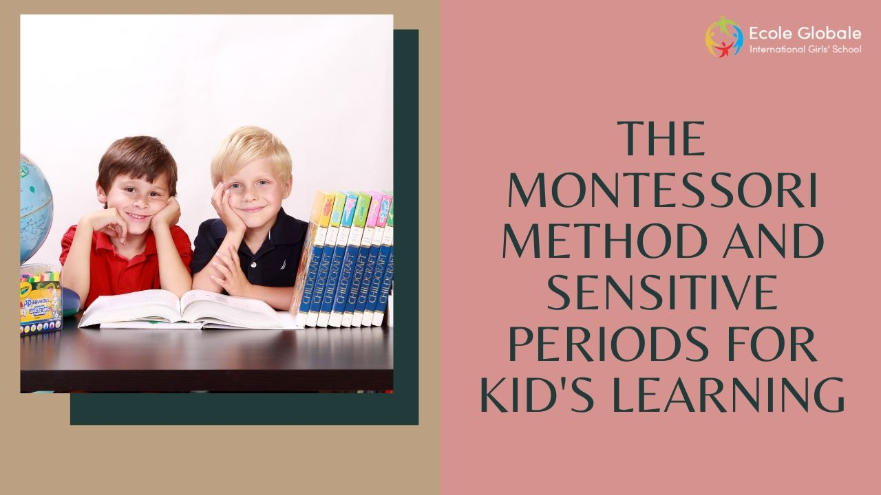 The Montessori Method and Sensitive Periods for Kid's Learning