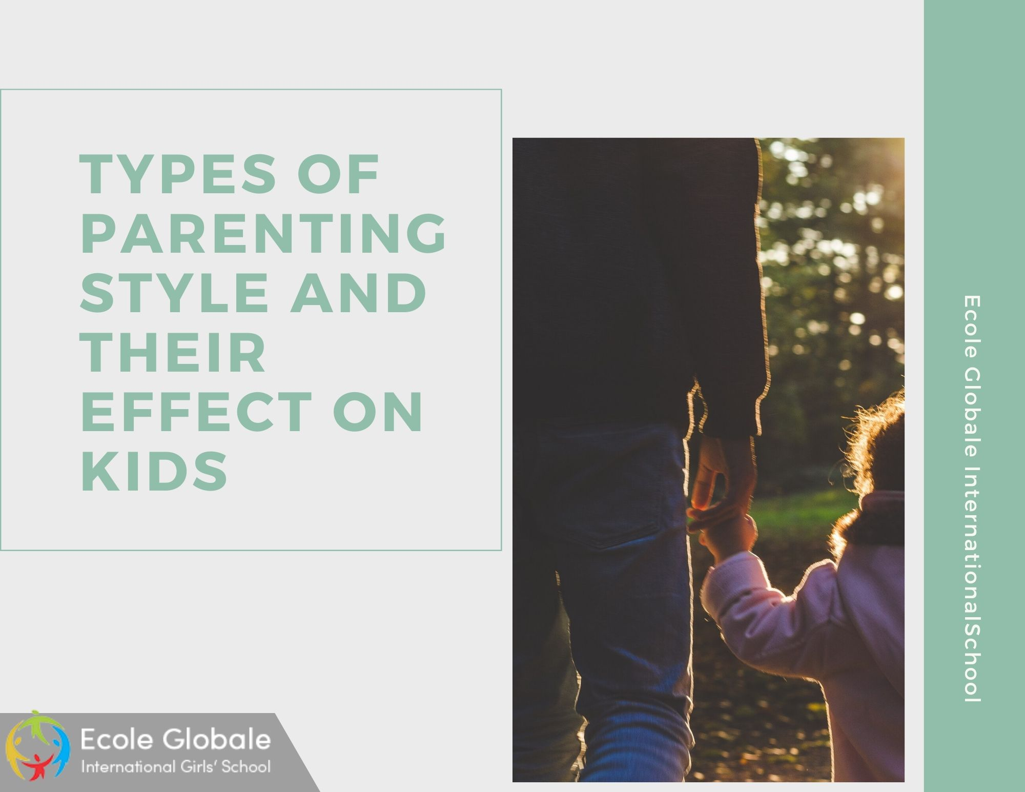 TYPES OF PARENTING STYLE AND THEIR EFFECT ON KIDS