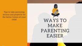 Ways to make parenting easier