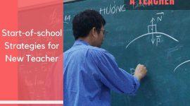 Start-of-school Strategies for New Teacher