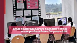 Eight points that prove boarding school is the perfect choice for your child