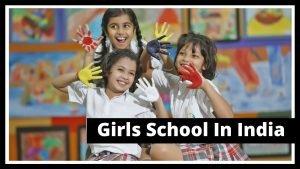 Girls Schools In India