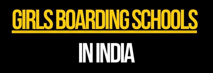Girls Boarding Schools in India