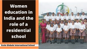 Women education in India and the role of a residential school