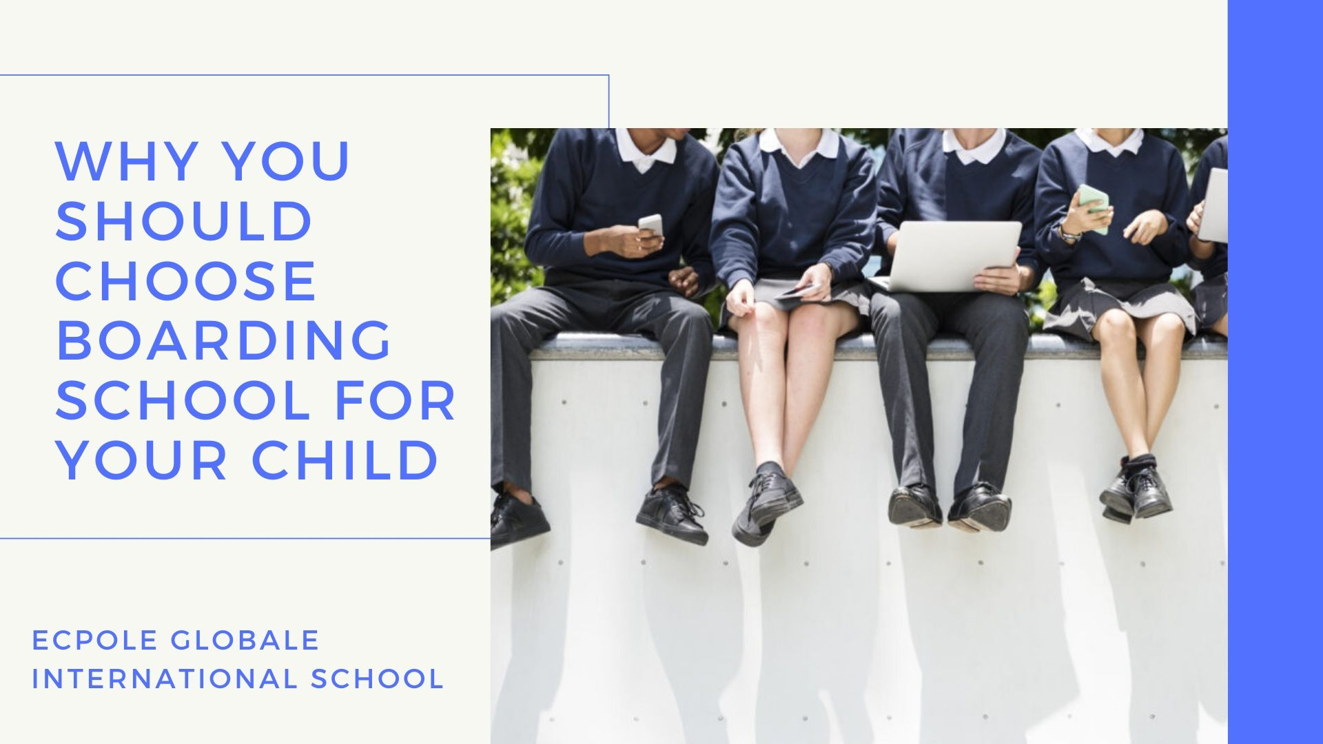 Why you should choose boarding school for your child