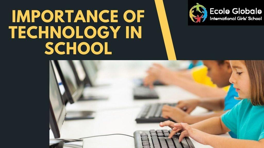importance of technology in school