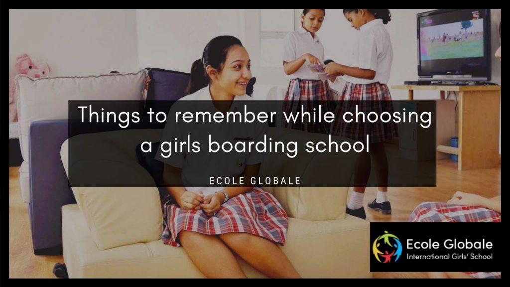 tips to choose a girls boarding-school
