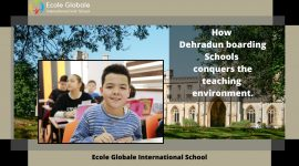 How Dehradun boarding schools conquers the teaching environment