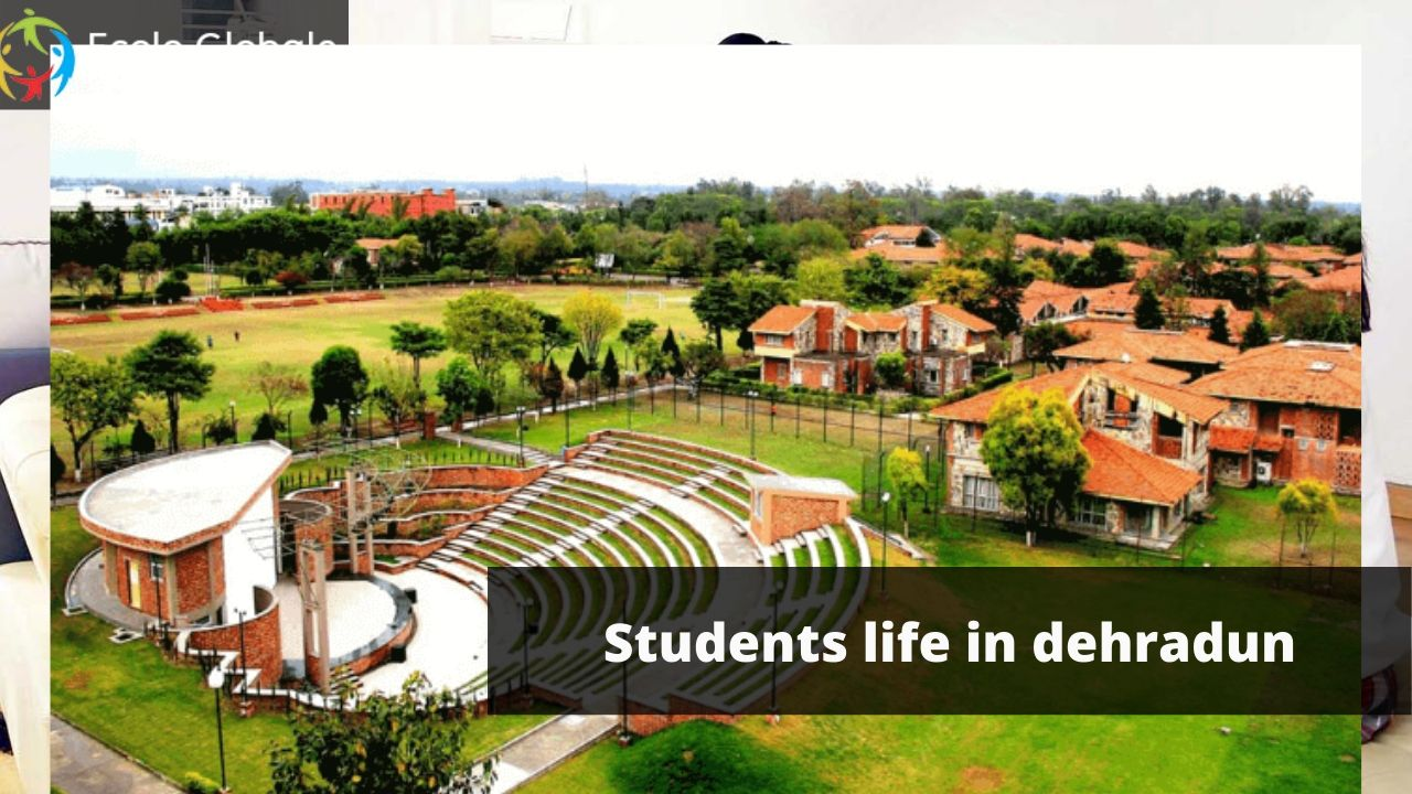 Students life in dehradun