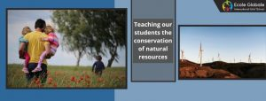 Teaching our students the conservation of natural resources