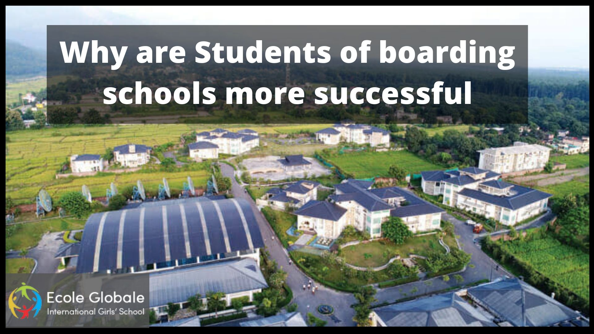 Why are Students of boarding schools more successful