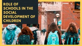 ROLE OF SCHOOLS IN THE SOCIAL DEVELOPMENT OF CHILDREN