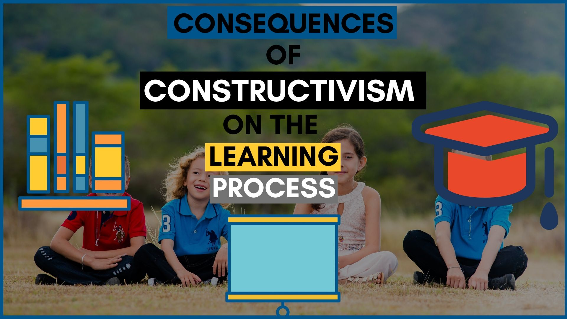 CONSTRUCTIVISM ON THE LEARNING PROCESS