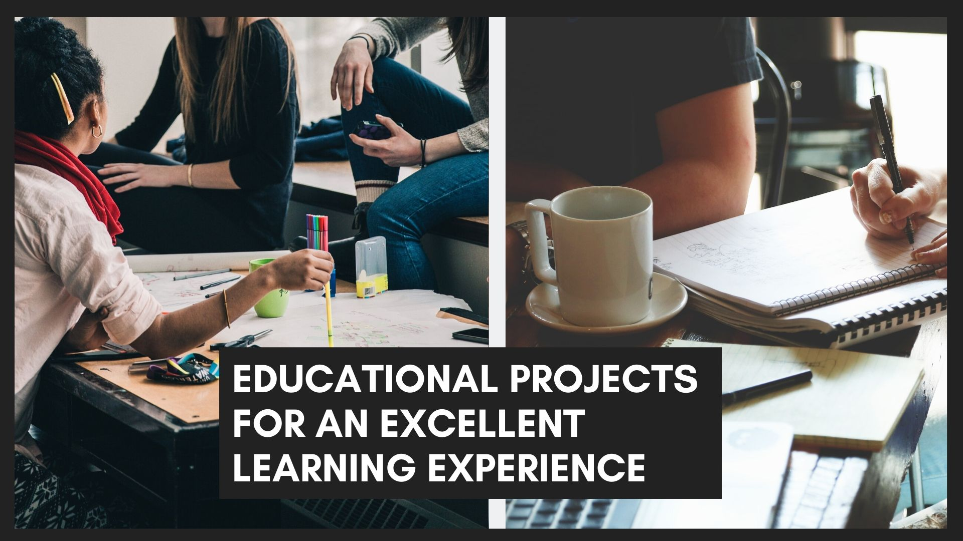 EDUCATIONAL PROJECTS for learning
