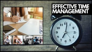 Effective time management