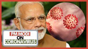 PM Modi on Coronavirus
