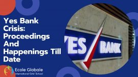 Yes Bank Crisis: Proceedings And Happenings Till Date