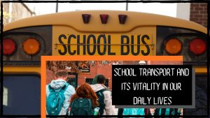 importance of school transportation