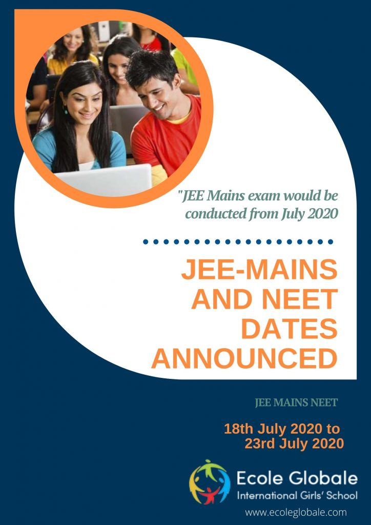 JEE-MAINS AND NEET DATES ANNOUNCED