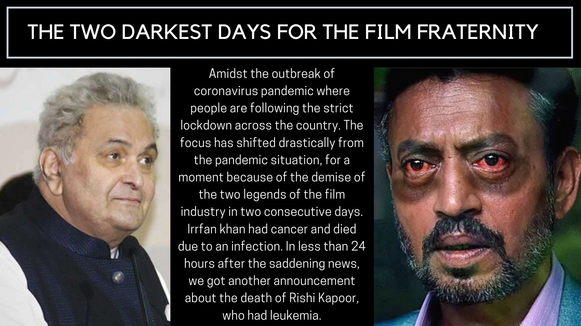 THE TWO DARKEST DAYS FOR THE FILM FRATERNITY