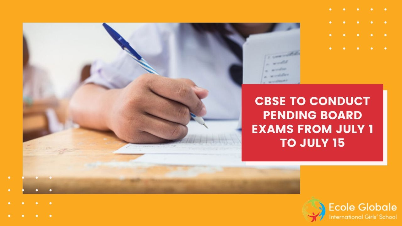 CBSE TO CONDUCT PENDING BOARD EXAMS FROM JULY 1 TO JULY 15