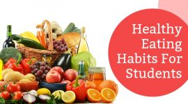 Healthy Eating Habits For Students