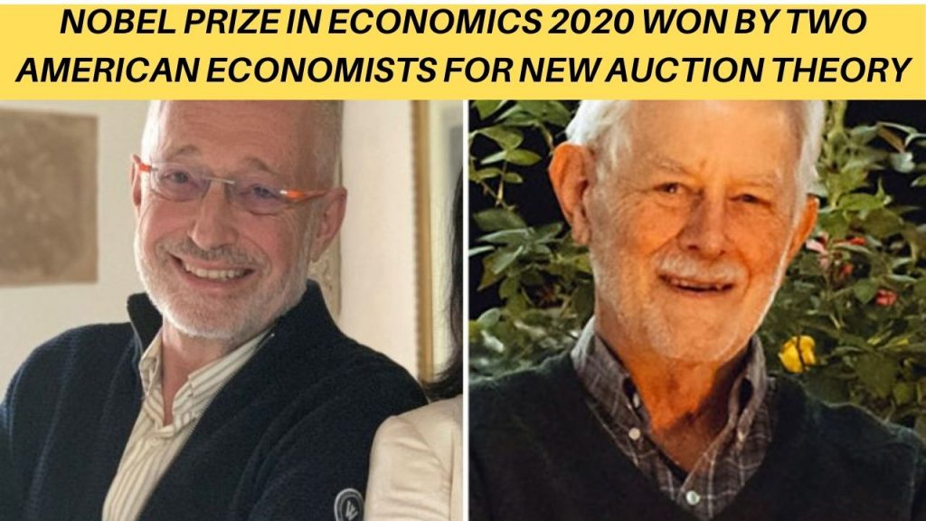 NOBEL PRIZE IN ECONOMICS 2020 WON BY TWO AMERICAN ECONOMISTS FOR NEW AUCTION THEORY