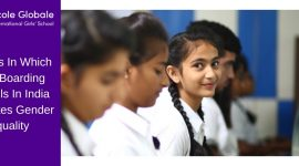 5 Ways In Which Girls Boarding Schools In India Promotes Gender Equality