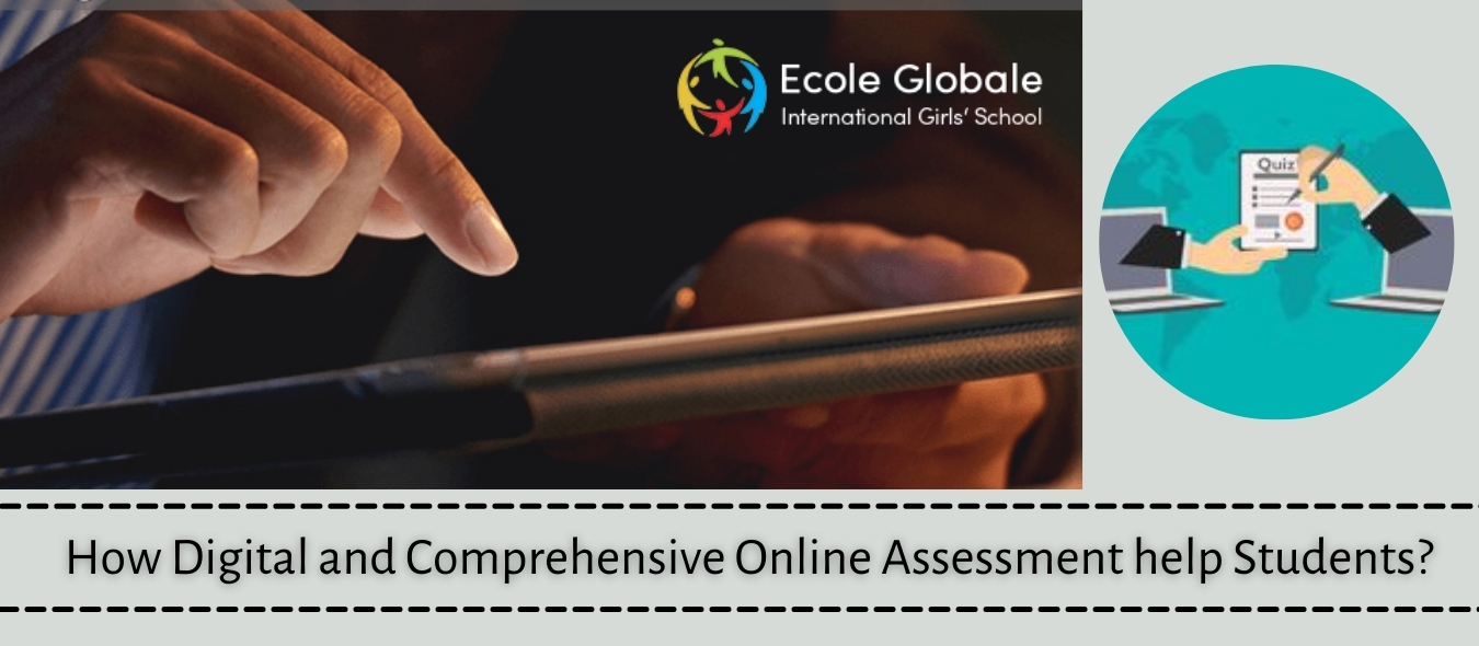 How Digital and Comprehensive Online Assessment help Students?