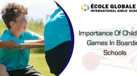 Importance Of Childhood Games In Boarding Schools