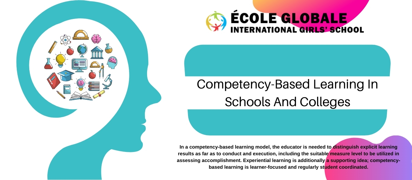Competency-Based Learning In Schools And Colleges