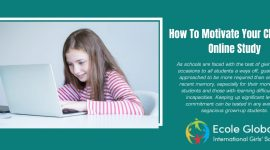 How To Motivate Your Child For Online Study