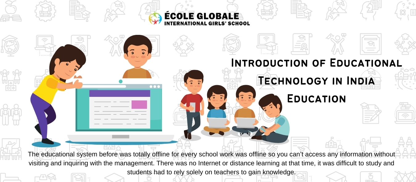 Introduction of Educational Technology in India Education