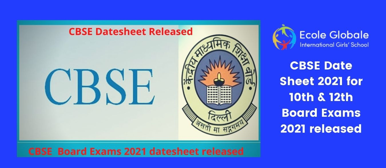 CBSE Date Sheet 2021 for 10th & 12th Board Exams 2021 released