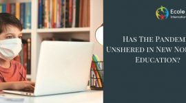 Has The Pandemic Ushered in New Norms In Education?