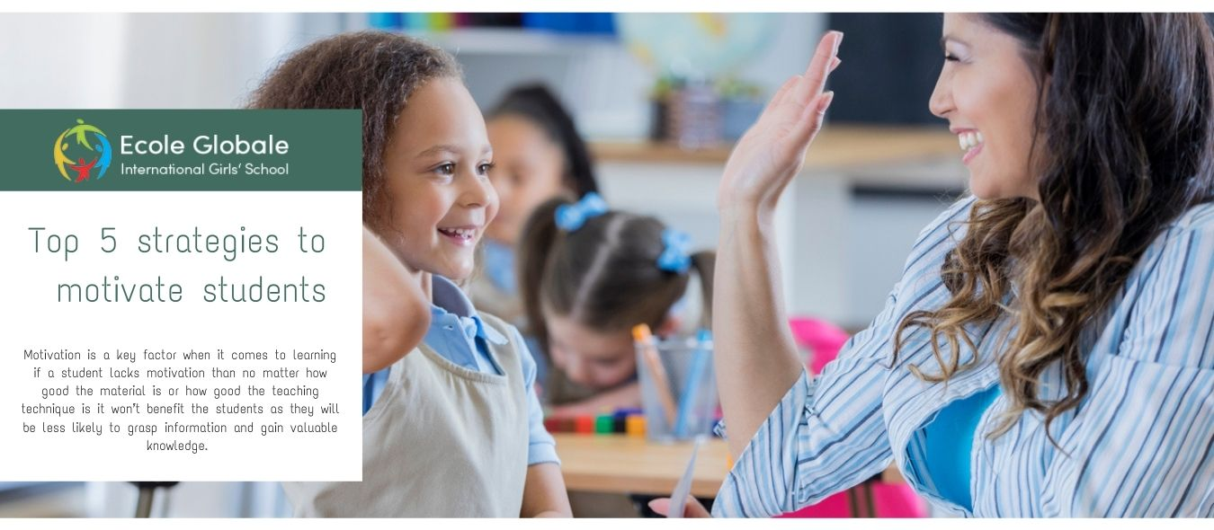 Top 5 strategies to motivate students