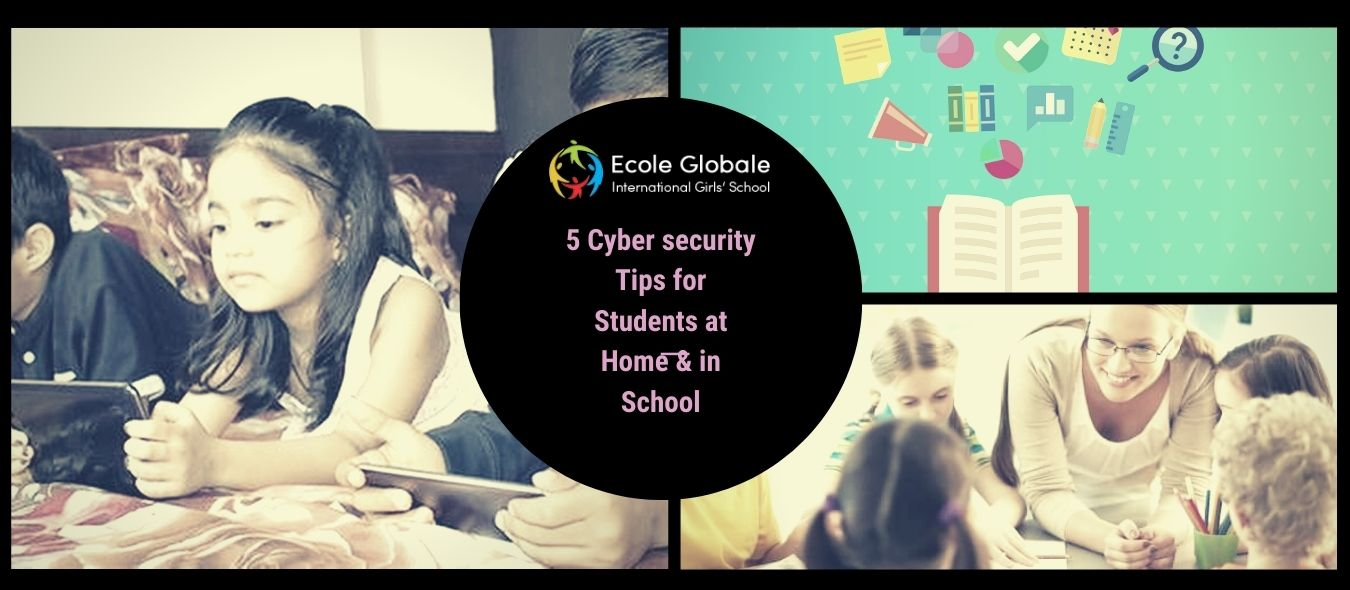 5 Cyber security Tips for Students at Home & in School