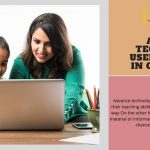Advanced Technologies used in schools in current era