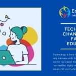 Technology Changing the face of Education