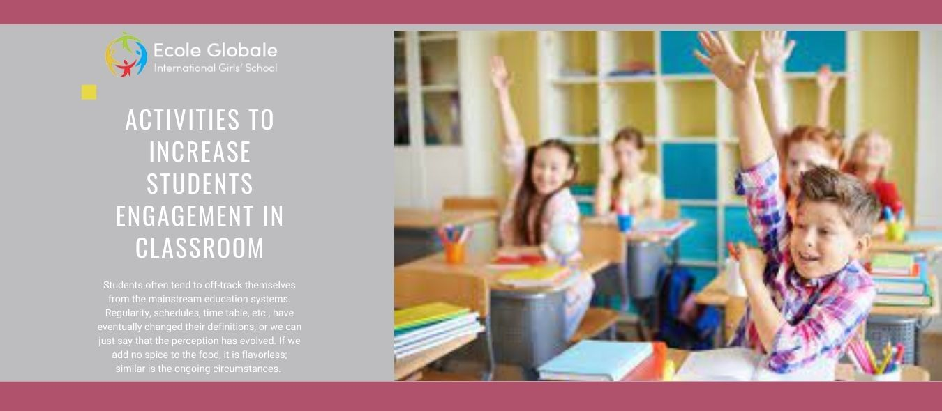 Activities To Increase Students Engagement In Classroom