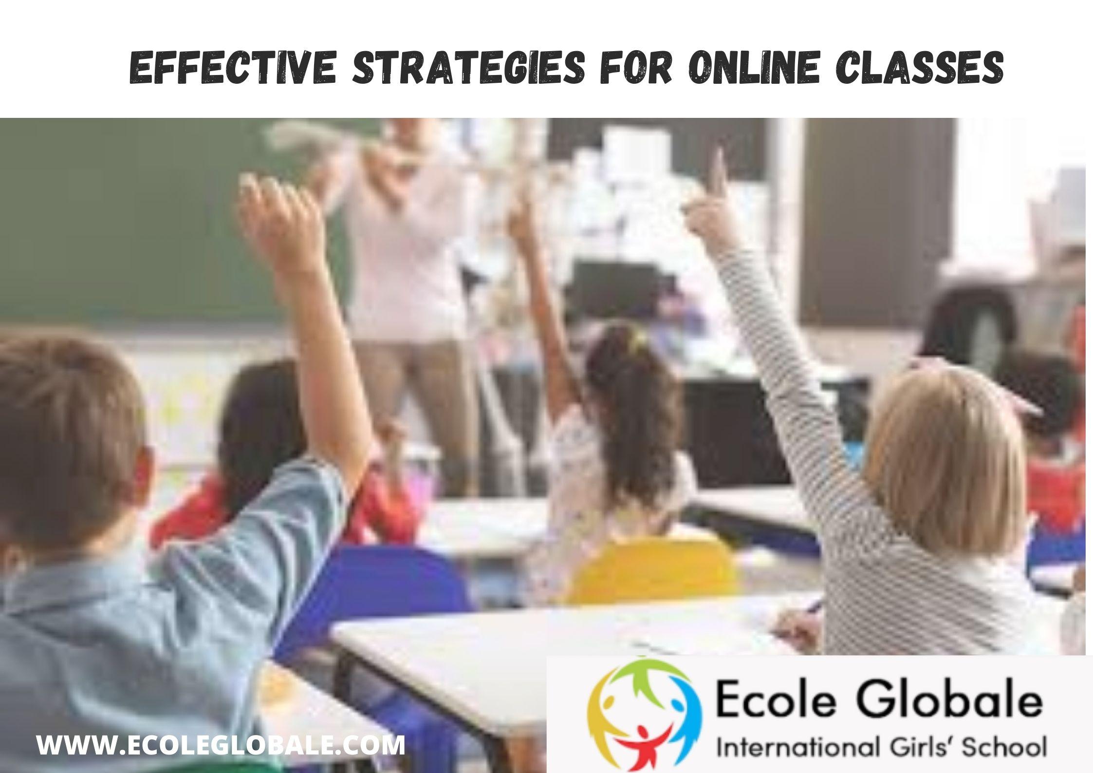 Teaching Strategies For An Effective Online Class