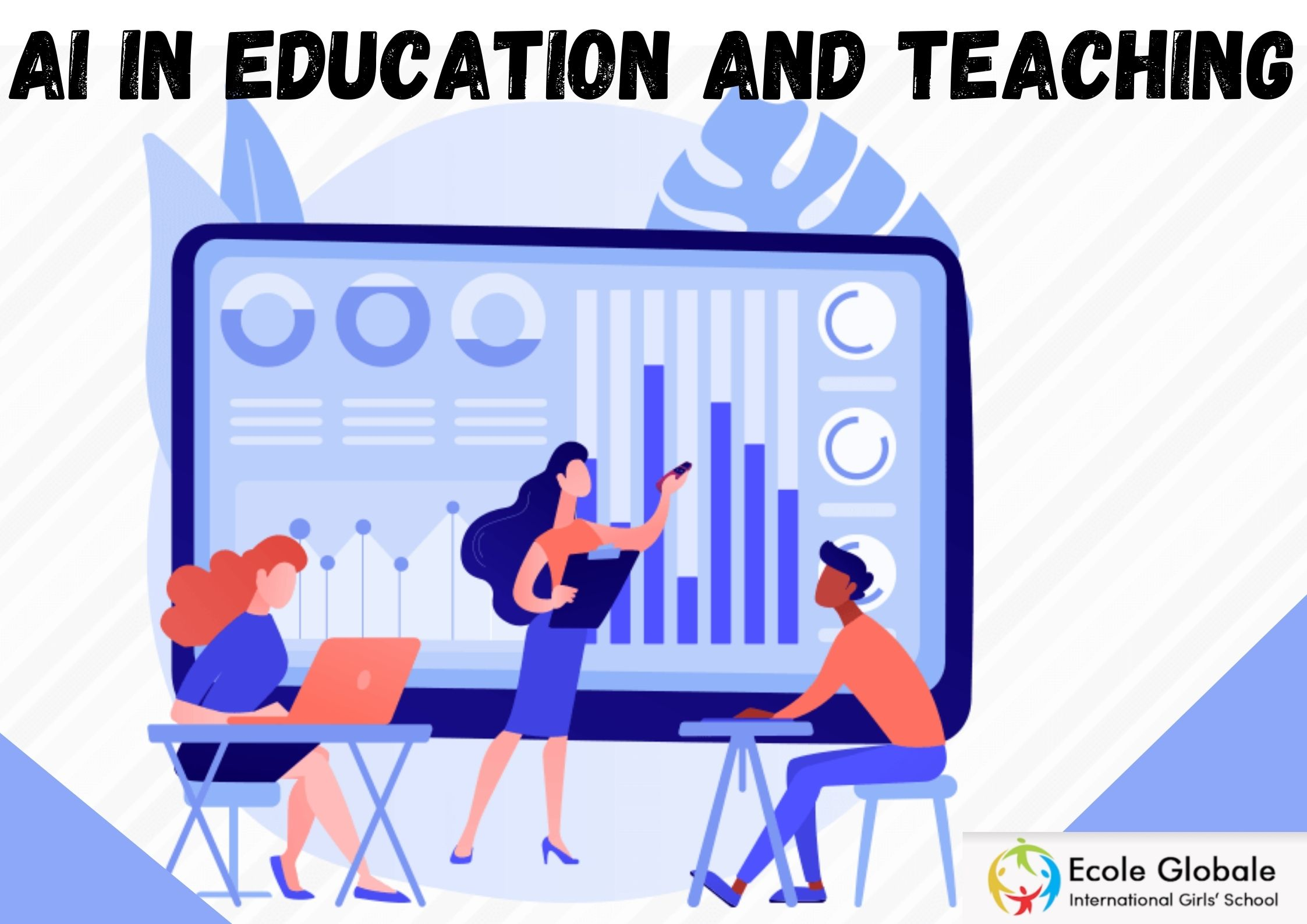 AI IN EDUCATION AND TEACHING