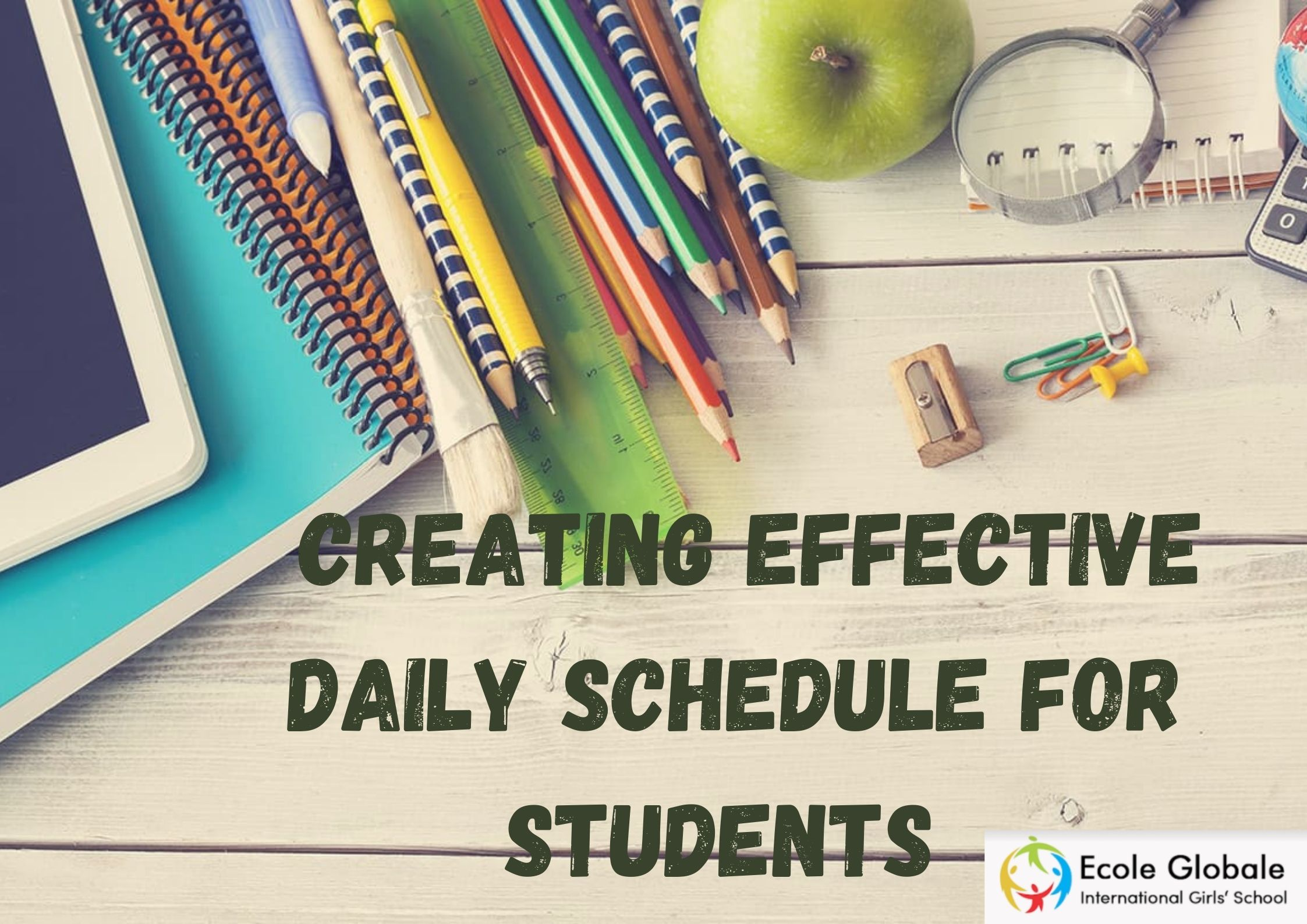 HOW TO CREATE AN EFFECTIVE DAILY SCHEDULE FOR STUDENTS